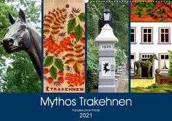 Mythos Trakehnen – Paradies ohne Pferde (Wandkalender 2021 DIN A2 quer) von von Loewis of Menar,  Henning