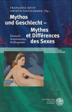 Mythos und Geschlecht – Mythes et Différences des Sexes von Niethammer,  Ortrun, Rétif,  Françoise