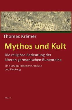 Mythos und Kult von Krämer,  Thomas