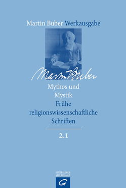 Mythos und Mystik von Buber,  Martin, Groiser,  David