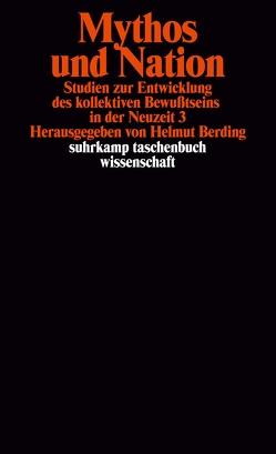 Mythos und Nation von Berding,  Helmut