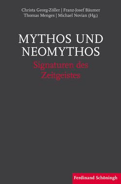 Mythos und Neomythos von Bäumer,  Franz-Josef, Georg-Zöller,  Christa, Menges,  Thomas, Novian,  Michael