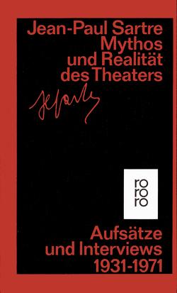 Mythos und Realität des Theaters von Sartre,  Jean-Paul, Völker,  Klaus