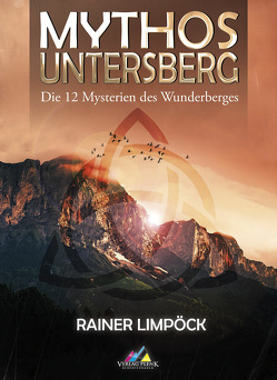 Mythos Untersberg von Limpöck,  Rainer
