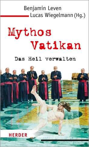 Mythos Vatikan von Leven,  Benjamin, Wiegelmann,  Lucas