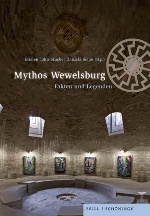 Mythos Wewelsburg von Ghonghadze,  Dominik, Huismann,  Frank, John-Stucke,  Kirsten, Kingsepp,  Eva, Pfeiffer,  Thomas, Siepe,  Daniela