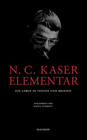 N. C. Kaser elementar von Kaser,  Norbert C., Schrott,  Raoul