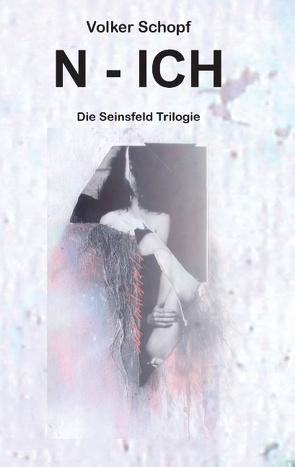 N – ICH von Schopf,  Volker