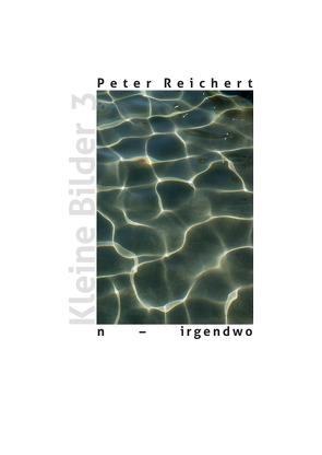 n – irgendwo von Reichert,  Peter