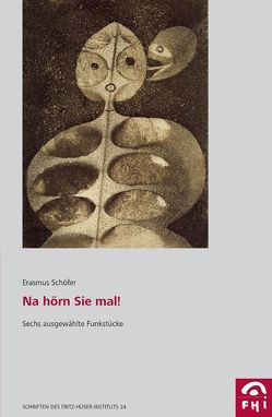 Na hörn Sie mal! von Altenburg,  Christiane, Schöfer,  Erasmus