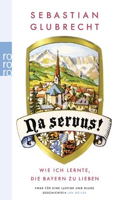 Na servus! von Glubrecht,  Sebastian