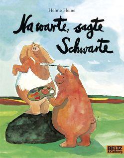 Na warte, sagte Schwarte von Heine,  Helme
