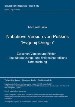 "Nabokovs Version von Puškins ""Evgenij Onegin"" von Eskin,  Michael"
