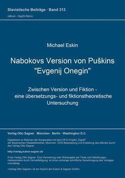 """Nabokovs Version von Puškins """"Evgenij Onegin"""" von Eskin,  Michael"""