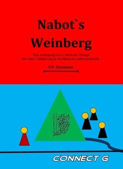 Nabots Weinberg von Stemmler,  Frank Peter
