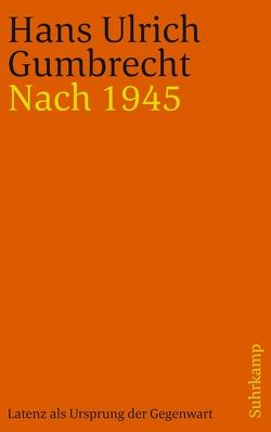 Nach 1945 von Born,  Frank, Gumbrecht,  Hans Ulrich