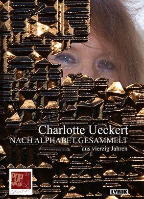 NACH ALPHABET GESAMMELT von Rothfuss,  Uli, Ueckert,  Charlotte
