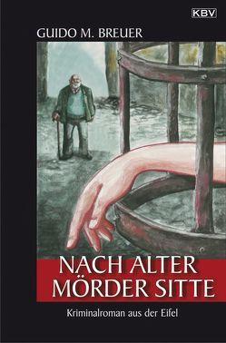 Nach alter Mörder Sitte von Breuer,  Guido M.