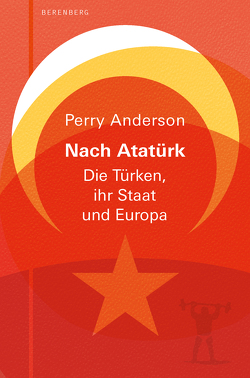 Nach Atatürk von Anderson,  Perry, Kalka,  Joachim