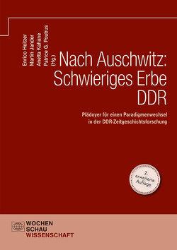 Nach Auschwitz: Schwieriges Erbe DDR von Heitzer,  Enrico, Jander,  Martin, Kahane,  Anetta, Poutrus,  Patrice