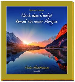 Nach dem Dunkel kommt ein neuer Morgen von Hansen,  Johannes