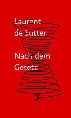 Nach dem Gesetz von de Sutter,  Laurent, Henninger,  Max