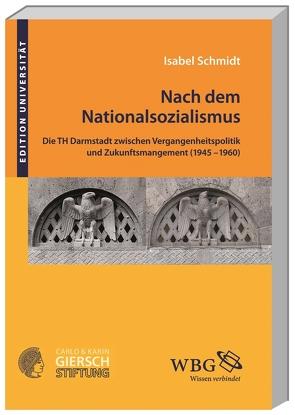Nach dem Nationalsozialismus von Schmidt,  Isabel