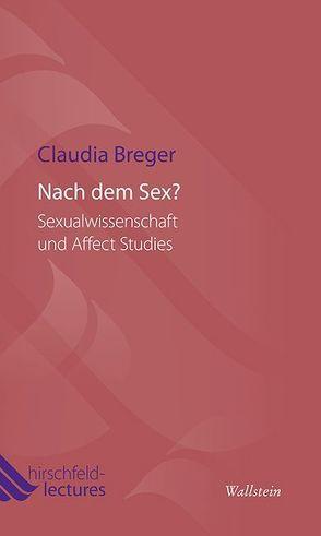 Nach dem Sex? von Breger,  Claudia