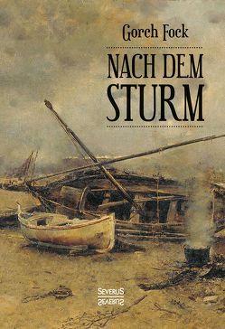 Nach dem Sturm von Fock,  Gorch