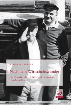 Nach dem Wirtschaftswunder von Abelshauser,  Werner