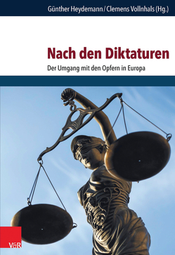 Nach den Diktaturen von Heydemann,  Günther, Vollnhals,  Clemens