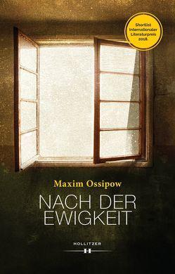 Nach der Ewigkeit von Ossipow,  Maxim, Veit,  Birgit