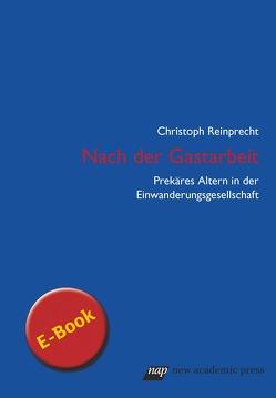 Nach der Gastarbeit von Reinprecht,  Christoph