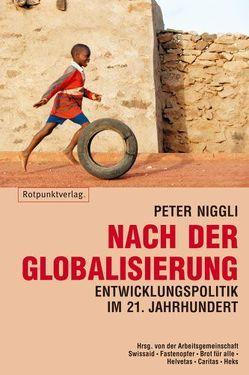 Nach der Globalisierung von Niggli,  Peter
