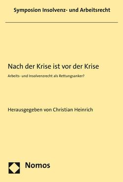 Nach der Krise ist vor der Krise von Heinrich,  Christian