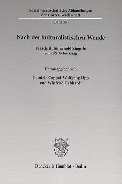 Nach der kulturalistischen Wende. von Cappai,  Gabriele, Gebhardt,  Winfried, Lipp,  Wolfgang