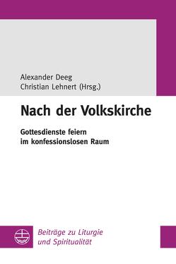 Nach der Volkskirche von Deeg,  Alexander, Lehnert,  Christian