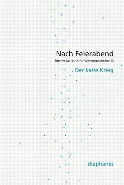 Nach Feierabend 2017 von Berger Ziauddin,  Silvia, Eugster,  David, Wirth,  Christa
