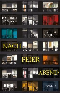 Nach Feierabend von Spoerr,  Kathrin, Stuff,  Britta