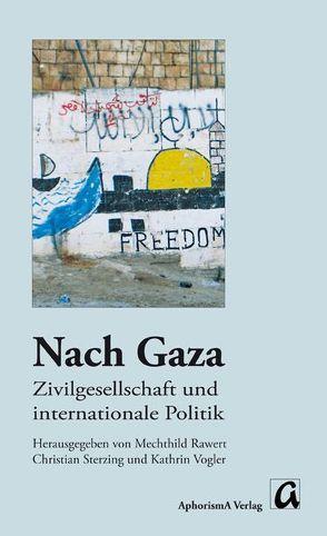 Nach Gaza von Rawert,  Mechthild, Sterzing,  Christian, Vogler,  Kathrin