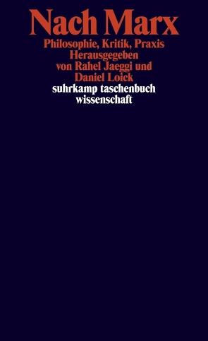 Nach Marx von Jaeggi,  Rahel, Loick,  Daniel