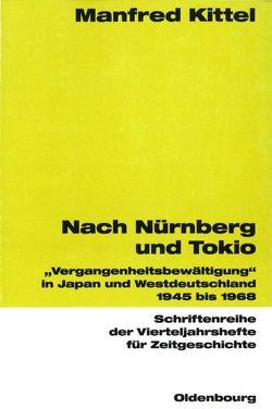 Nach Nürnberg und Tokio von Kittel,  Manfred
