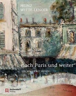 """"""" … nach Paris und weiter"""" von Weichardt,  Jürgen"""