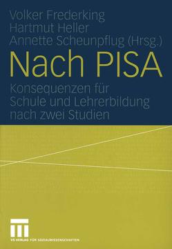 Nach PISA von Frederking,  Volker, Heller,  Hartmut, Scheunpflug,  Annette