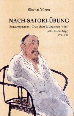 NACH-SATORI-ÜBUNG von Sotetsu Yuzen