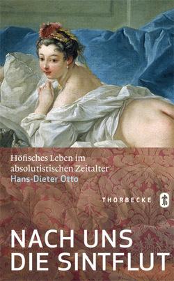 Nach uns die Sintflut von Otto,  Hans-Dieter