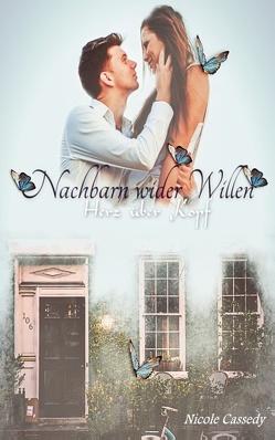 Nachbarn wider Willen von Cassedy,  Nicole