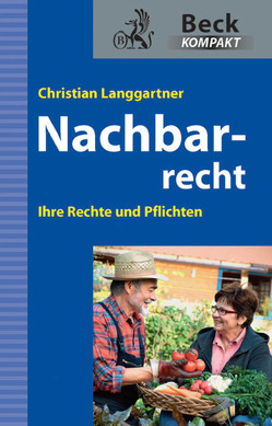 Nachbarrecht von Langgartner,  Christian