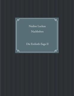 Nachbeben von Luckau,  Nadine