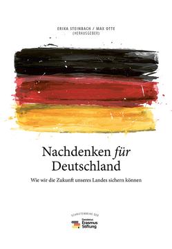 Nachdenken für Deutschland von Otte,  Max, Steinbach,  Erika